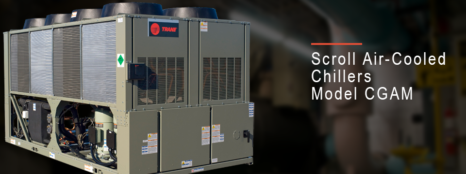 products scroll air cooled chillers rh tranehk com Trane CGAM Chiller Roof Mounted Air Cooled Chiller Trane