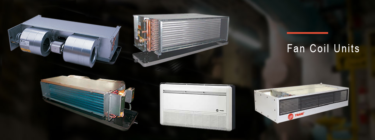 Products Fan Coil Units